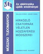 Hírközlő csatornák véletlen hozzáférési módszerei - Dallos György, Szabó Csaba