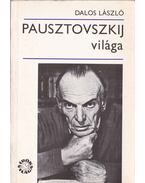 Pausztovszkij világa - Dalos László