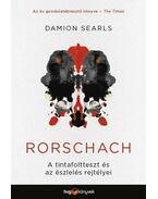 Rorschach - A tintafoltteszt és az észlelés rejtélyei - DAMION SEARLS