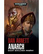 Anarch - Gaunt szellemei regény - Dan Abnett