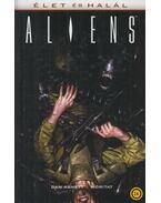 Aliens - Élet és Halál - Dan Abnett, Moritat