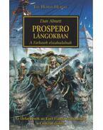 Prospero lángokban - A Farkasok elszabadulnak - Dan Abnett