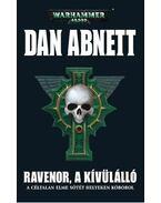 Ravenor, a kívülálló - Dan Abnett