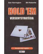 Hold 'em versenystratégia II. - Dan Harrington ,  Bill Robertie