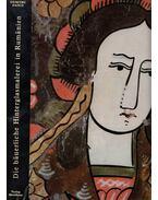 Die bäuerliche Hinterglasmalerei in Rumänien - Dancu, Juliana, Dancu, Dumitru