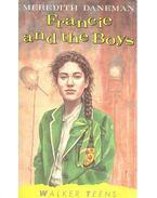 Francie and the Boys - DANEMAN, MEREDITH