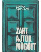 Zárt ajtók mögött - Dangulov, Szavva