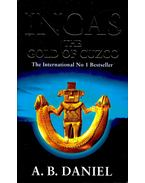 Incas – The Gold of Cuzco - DANIEL, A, B,