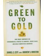Green to Gold - Daniel C. Esty, Andrew S. Winston