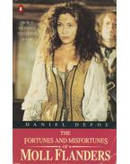 The Fortunes and Misfortunes of Moll Flanders - Daniel Defoe