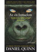 Az én Izmaelem - Daniel Quinn