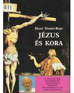 Jézus és kora I. - Daniel-Rops, Henri