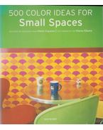 500 Color Ideas for Small Spaces - Daniela Santos Quartino