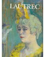 Toulouse-Lautrec - Daniéle Devynck