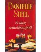 Boldog születésnapot! - Danielle Steel