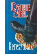 Keresztutak - Danielle Steel