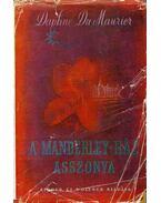 A Manderley-ház asszonya - Daphne du Maurier