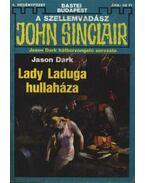 Lady Laduga hullaháza - Dark, Jason