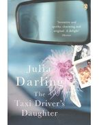 The Taxi Driver's Daughter - DARLING, JULIA