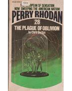 Perry Rhodan 28. - The Plague Of Oblivion - Darlton, Clark