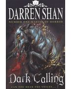 Dark Calling - Can you hear the voices...? - Darren Shan
