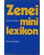 Zenei mini lexikon - Darvas Gábor