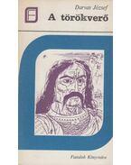 A törökverő - Darvas József