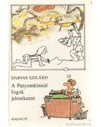 A Patyomkinnál fogok jelentkezni - Darvas Szilárd