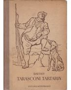 Tarasconi Tartarin / Tartarin az Alpokban - Daudet, Alphonse