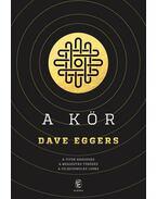 A Kör - Dave Eggers