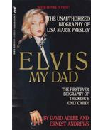 Elvis, My Dad - David A. Adler, Ernest E. Andrews