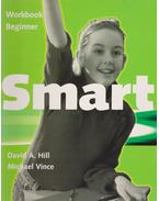 Smart Beginner Workbook - David A. Hill, Michael Vince