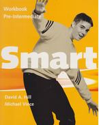 Smart Pre-Intermediate Workbook - David A. Hill, Michael Vince