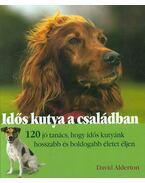 Idős kutya a családban - David Alderton