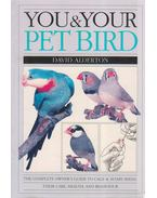You & Your Pet Bird - David Alderton