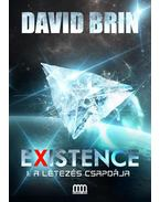 Existence 1. - A létezés csapdája - David Brin