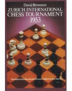 Zurich International Chess Tournament 1953 - David Bronstein