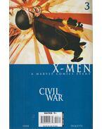 Civil War: X-Men No.3. - David Hine, Paquette, Yanick, Lopresti, Aaron