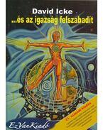 ...és az igazság felszabadít II. kötet - David Icke