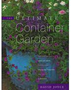 The Ultimate Container Garden - David Joyce