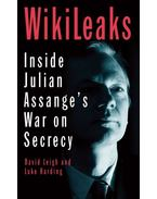 Wikileaks: Inside Julian Assange's War on Secrecy - David Leigh, Luke Harding