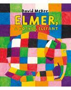 Elmer, a kockás elefánt - David Mckee
