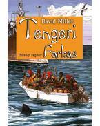 TENGERI FARKAS - DAVID MILLER