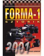 Forma-1 sztorik 2001 - Dávid Sándor
