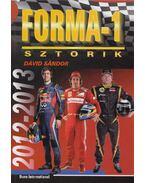 Forma-1 sztorik 2012-2013 - Dávid Sándor