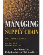 Managing the Supply Chain - David Simchi-Levi, Philip Kaminsky, Edith Simchi-Levi