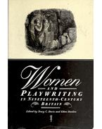 Women and Playwriting in Nineteenth-Century Britain - DAVIS, TRACY C. - DONKIN, ELLEN