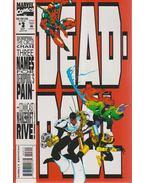 Deadpool: The Circle Chase Vol. 1. No. 3. - Nicieza, Fabian, Madureira, Joe, Candelario, Harry