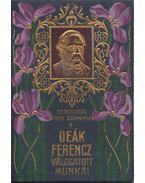 Deák Ferencz válogatott munkái - Deák Ferenc