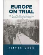 Europe on Trial - Deák István